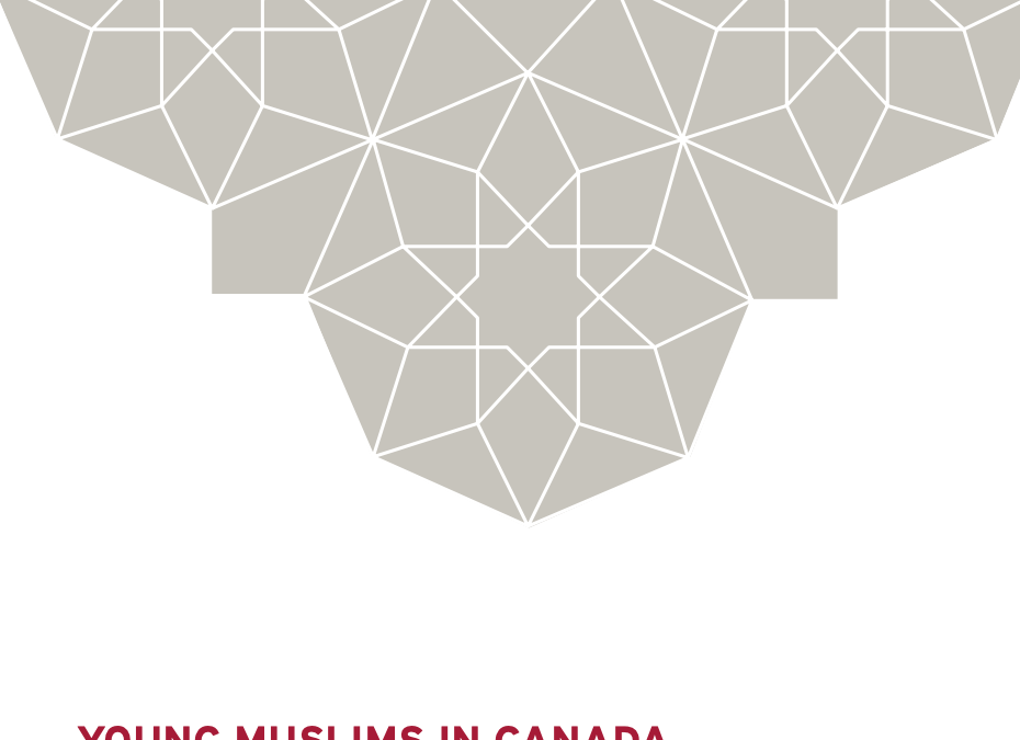 YOUNG MUSLIMS IN CANADA | A story of challenges, high expectations and hope.
